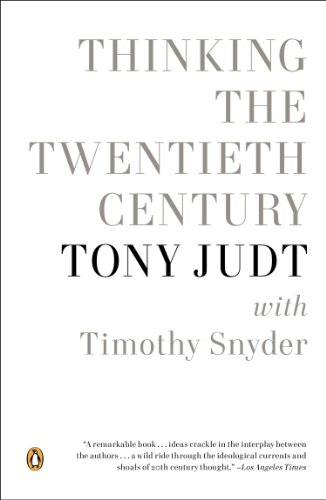 Thinking the Twentieth Century (English Edition)