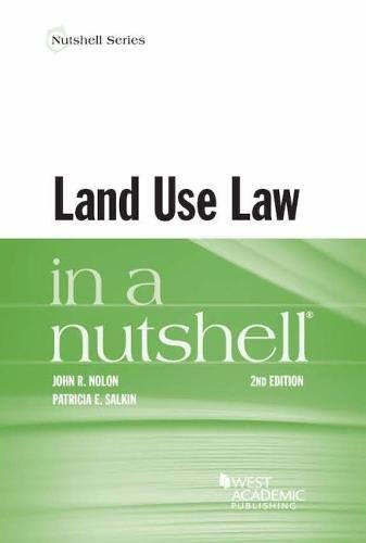 Compare Textbook Prices for Land Use Law in a Nutshell Nutshells 2 Edition ISBN 9781634603010 by Nolon, John,Salkin, Patricia