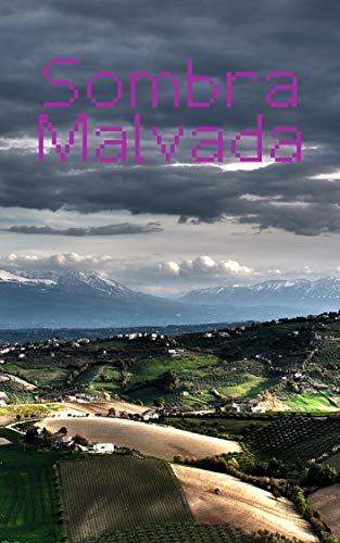 Sombra Malvada (Portuguese Edition)