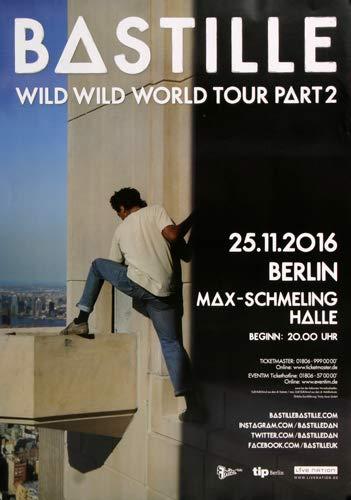 Bastille - Wild World, Berlin 2016 » Konzertplakat/Premium Poster   Live Konzert Veranstaltung   DIN A1 «
