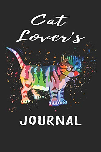 Cat Lover's Journal: Cool Novelty Cat Gifts: Lined Journal with Unique Customized Interior Pages ~ Art Cat