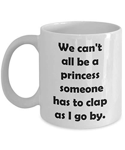 Geeyear Taza de Regalo novedosa de la Bella y la Bestia de Disney para Esposa, Novia, Hermana, Taza de cerámica para té y café, no Todos Podemos ser una Princesa, Alguien Tiene T