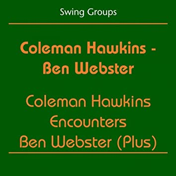 Swing Groups (Coleman Hawkins Encounters Ben Webster (Plus))