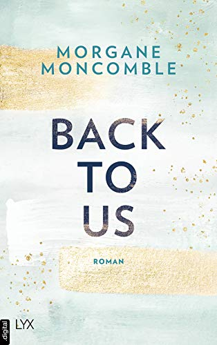 Back To Us von [Morgane Moncomble]