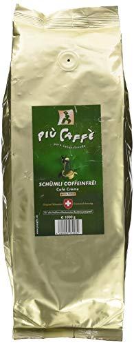 più caffè Schümli Coffeinfrei Café Crème Kaffeebohnen, 1 kg; liebliches Aroma, geschmackvoll und schonend, 100 % Arabica Bohnen, Schweizer Trommelröstung, ganze Bohnen für Vollautomaten