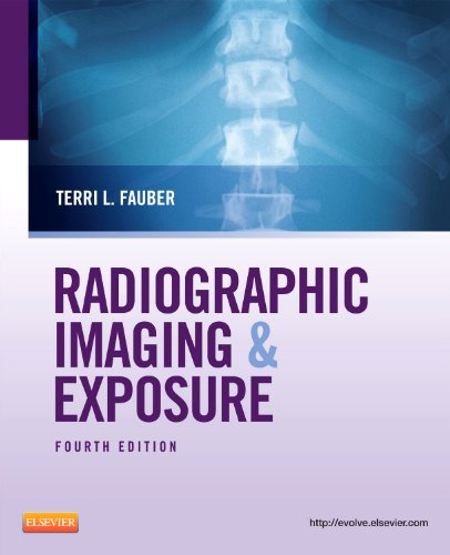 Radiographic Imaging and Exposure (Fauber, Radiographic Imaging & Exposure)