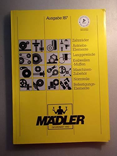Mädler Katalog Zahnräder Antriebs-Elemente Langgewinde Keilwellen Muffen Maschinenzubehör Normteile Befestigungselemente