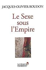 Le Sexe sous l'Empire de Jacques-Olivier Boudon