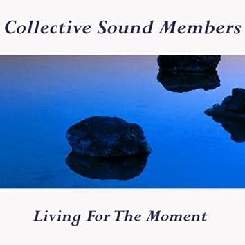 Living for the Moment (Original Mix)