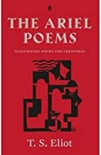 [(The Ariel Poems: Illustrated Poems for Christmas)] [Author: T. S. Eliot] published on (November, 2014)