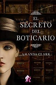 El secreto del boticario par Amanda Clark
