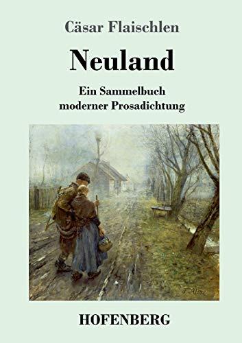 Neuland: Ein Sammelbuch moderner Prosadichtung (1894)