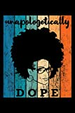Notebook Planner Unapologetically Dope Afro African American Black Women BAE: Cute, Personal Budget, Management, Menu, High Performance, Simple, 114 Pages, 6x9 inch