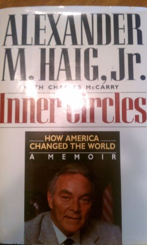 Inner Circles; How America Changed the World