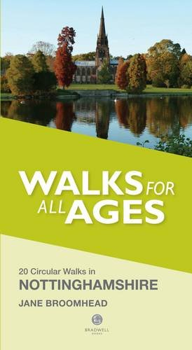 Nottinghamshire Walks for all Ages