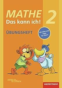 Mathe - Das kann ich! / Üben und Nachschlagen: Mathe - Das kann ich!: Übungsheft Klasse 2: Denken und Rechnen