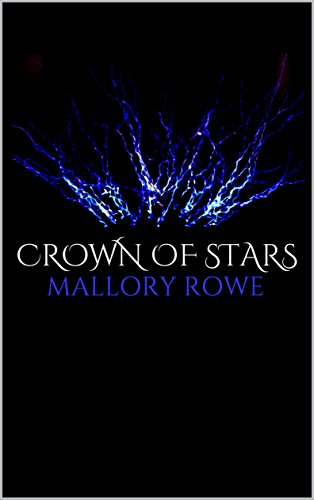 Book: Crown of Stars by Mallory Rowe