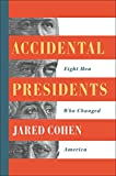 Image of Accidental Presidents: Eight Men Who Changed America