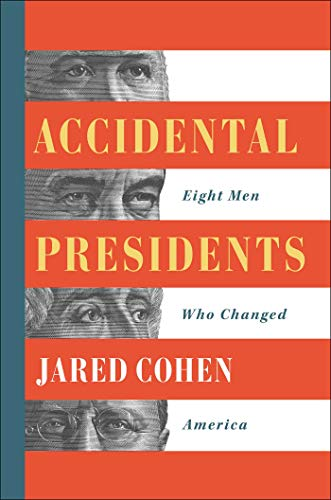 Accidental Presidents (Eight Men Who Changed America)