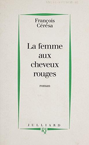 La femme aux cheveux rouges (French Edition)