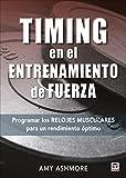 Timing en el entrenamiento de fuerza: Programar los relojes musculares para un rendimiento óptimo