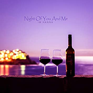 Night Of You And Me