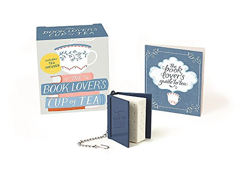 The Book Lover's Cup of Tea (Miniature Edition): Includes Tea Infuser