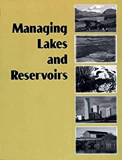 Managing Lakes and Reservoirs: North American Lake Management Society and Terrene Institute