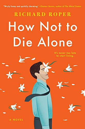 Image of How Not to Die Alone