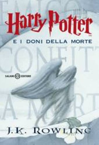 Harry Potter e i doni de la morte ; Italian edition of Harry Potter and the Deathly Hallows by J.K. Rowling (2008-01-07)