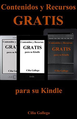 Contenidos y Recursos gratis para su Kindle (Libros gratuitos en ...