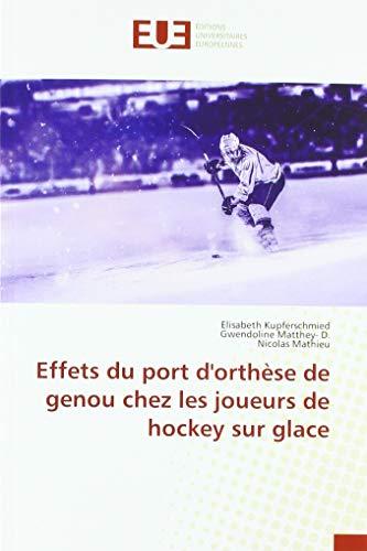 Effets du port d'orthèse de genou chez les joueurs de hockey sur...