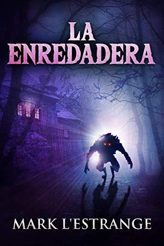 La Enredadera (Spanish Edition)