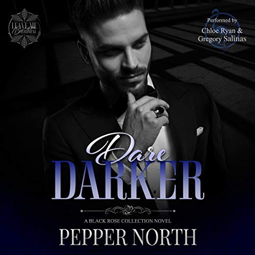Dare Darker: A Black Rose Collection Novel Audiobook By Pepper North cover art