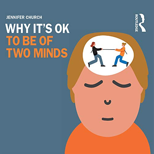 Why It's OK to Be of Two Minds cover art