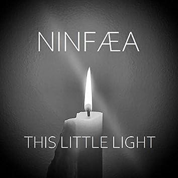 This Little Light (Of Minor Key)