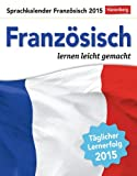 Französisch Sprachkalender 2015: Sprachen lernen leicht gemacht - Harenberg