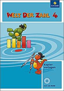 Welt der Zahl - Kopiervorlagen 4 mit CD-ROM. Ausgabe 2009, geeignet für alle Bundesländer