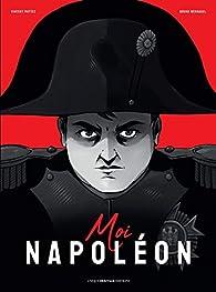 Moi, Napoléon par Mottez