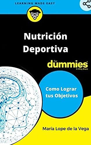 Nutrición Deportiva Para Dummies
