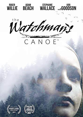 The Watchman's Canoe