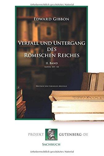 Verfall und Untergang des Römischen Reiches. 2. Band