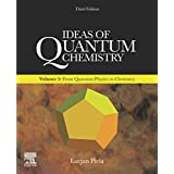 Ideas of Quantum Chemistry: Volume 1: From Quantum Physics to Chemistry (English Edition)