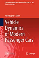 Vehicle Dynamics of Modern Passenger Cars (CISM International Centre for Mechanical Sciences (582))
