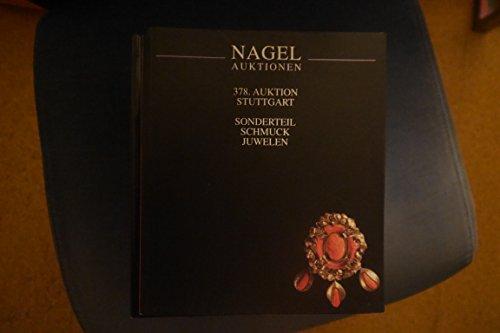 Nagel Auktionen, Stuttgart 378,Auktion Stuttgart - Sonderteil - Schmuck - Juwelen / Jewelry - December 8, 2000 (ART AUCTION CATALOGUE)