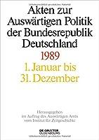 Akten zur Auswartigen Politik der Bundersrepublik Deuthchland: 1989