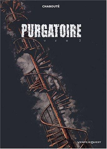 Purgatoire - Tome 02: Livre 2