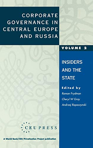 Corporate Governance in Central Europe and Russia: Volume 1: Banks, Funds, and Foreign Investors (A World Bank/CEU Privatization Project)