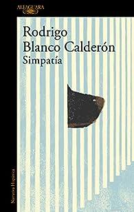 Simpatía par Rodrigo Blanco Calderón