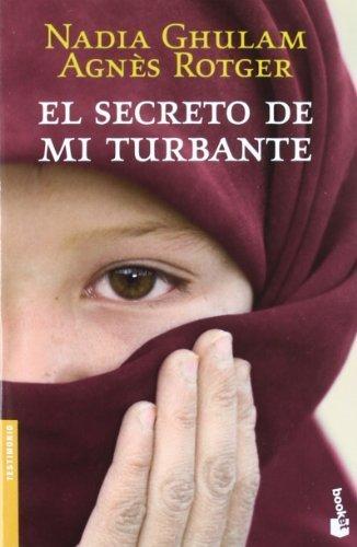 El secreto de mi turbante (Divulgación) de Rotger, Agnès (2012) Tapa blanda